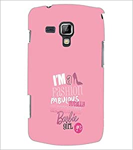 Printdhaba Barbie Girl Quote D-1006 Back Case Cover For Samsung Galaxy S Duos 2 S7582