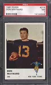 1961 FLEER FOOTBALL #215 DON MAYNARD RC PSA 7 NM