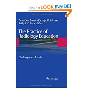 The Practice of Radiology Education: Challenges and Trends