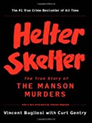 Helter Skelter: The True Story of the Manson Murders by Vincent Bugliosi, Curt Gentry cover image