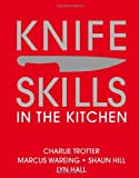 Knife Skills: In the kitchen (0756633915) by Wareing, Marcus