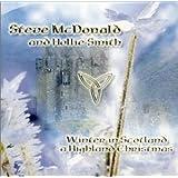 Winter in Scotland: A Highland Christmas ~ Steve McDonald