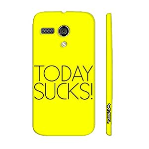 Motorola Moto G 1st Gen TODAY SUCKS designer mobile hard shell case by Enthopia