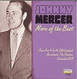 Johnny Mercer: More Of The Best