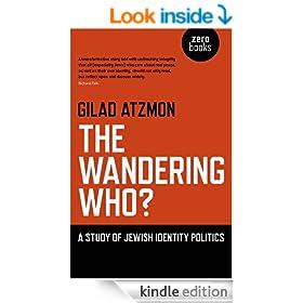 The Wandering Who: A Study of Jewish Identity Politics