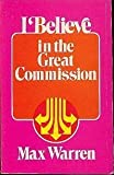 img - for I believe in the great commission book / textbook / text book