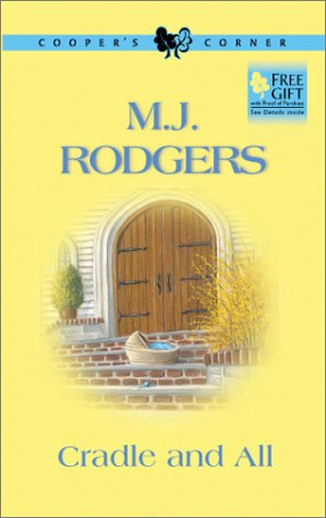 Cradle and All, M. J. RODGERS