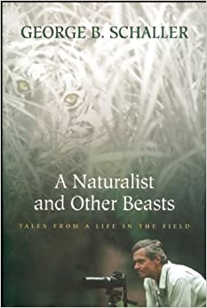 A Naturalist and Other Beasts: Tales from a Life in the Field price comparison at Flipkart, Amazon, Crossword, Uread, Bookadda, Landmark, Homeshop18