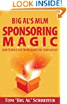 Big Al's MLM Sponsoring Magic How To...