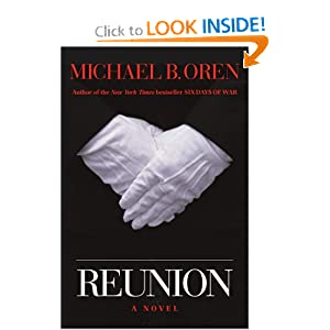 Reunion: A Novel Michael B. Oren