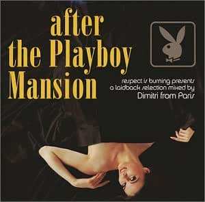 After the Playboy Mansion