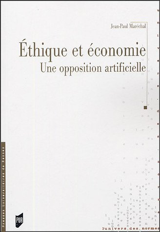 Ethique et économie : Une opposition artificielle