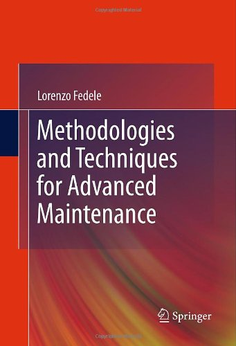 Methodologies and Techniques for Advanced Maintenance