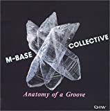 echange, troc M-Base Collective - Anatomy of a Groove