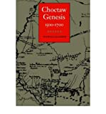 img - for [ Choctaw Genesis, 1500-1700[ CHOCTAW GENESIS, 1500-1700 ] By Galloway, Patricia Kay ( Author )Feb-01-1998 Paperback book / textbook / text book