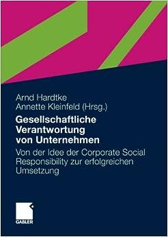 Gesellschaftliche Verantwortung von Unternehmen: Von der Idee der
