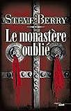echange, troc Steve Berry - Le monastère oublié