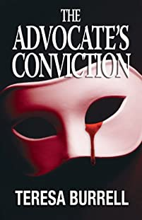 (FREE on 11/3) The Advocate's Conviction by Teresa Burrell - http://eBooksHabit.com