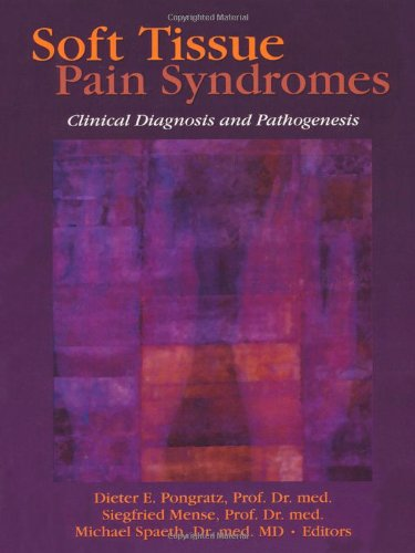 Soft Tissue Pain Syndromes: Clinical Diagnosis and Pathogenesis (Journal of Musculoskeletal Pain)