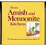 From Amish and Mennonite Kitchens (0934672598) by Phyllis Pellman Good