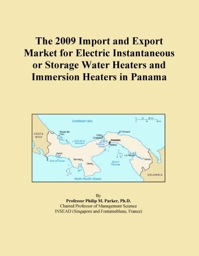 The 2009 Import And Export Market For Electric Instantaneous Or Storage Water Heaters And Immersion Heaters In Panama