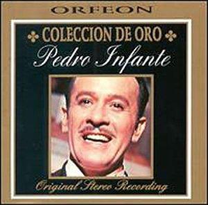 Pedro Infante - Coleccion De Oro - Amazon.com Music