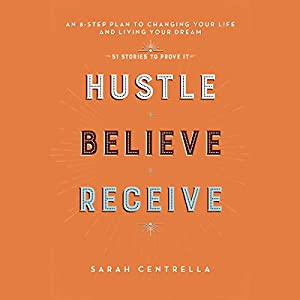 Hustle Believe Receive Audiobook