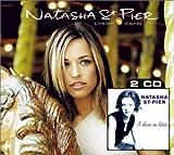 echange, troc Natasha St Pier - Coffret 2 CD : L'Instant / A Chacun Son Histoire