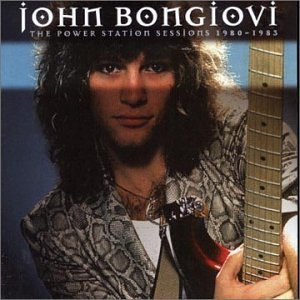 JON BON JOVI - The Power Station Sessions - Zortam Music