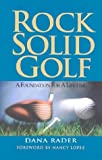 img - for Rock Solid Golf: A Foundation for a Lifetime book / textbook / text book