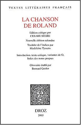 La Chanson de Roland: Edition critique: Nouvelle édition refondue (Tlf) (French Edition)