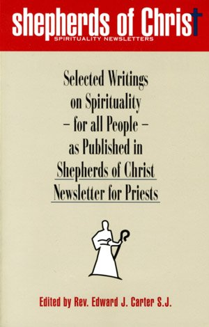 Shepherds of Christ: Spirituality Newsletters