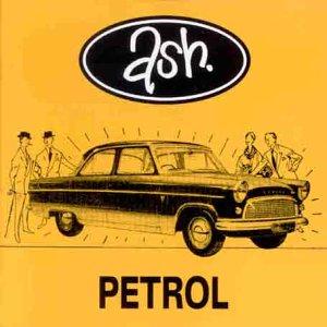 Ash - Petrol - Zortam Music