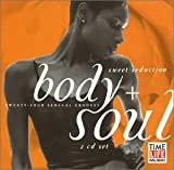 Body & Soul: Sweet Seduction