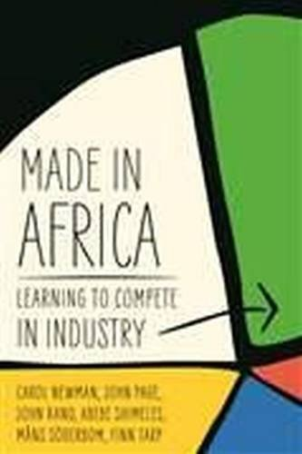 Made in Africa: Learning to Compete in Industry