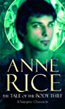 Tales of the Body Thief (0099471396) by Rice, Anne