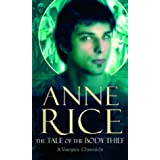 The Tale of the Body Thiefby Anne Rice