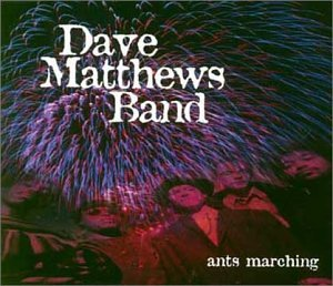 Dave Matthews Band - Ants Marching - Zortam Music