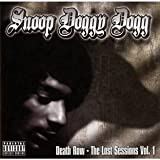 Death Row: The Lost Sessions, Vol. 1 ~ Snoop Doggy Dogg