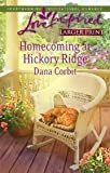 img - for Homecoming at Hickory Ridge (Hickory Ridge Series #5) (Larger Print Love Inspired #453) book / textbook / text book