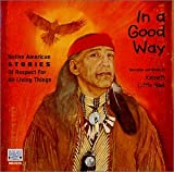 echange, troc Kenneth Little Hawk - In a Good Way: Native American Stories of Respect