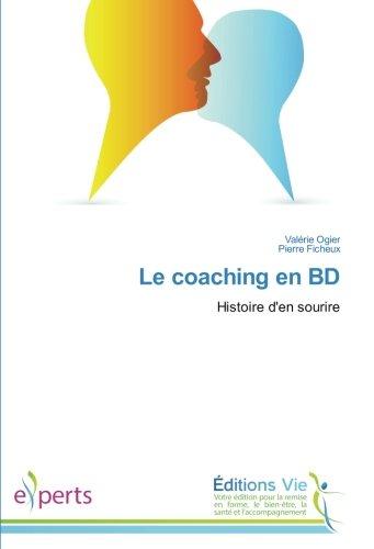 Le coaching en BD: Histoire d'en sourire