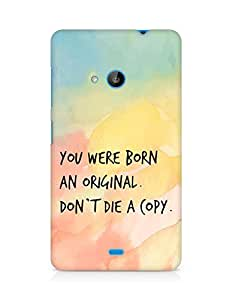 AMEZ you were born an original dont die a copy Back Cover For Microsoft Lumia 535