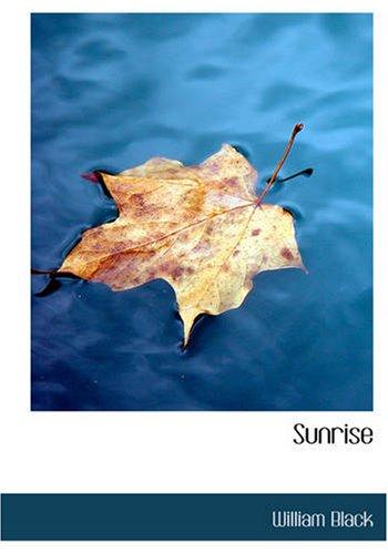 Sunrise (Large Print Edition)