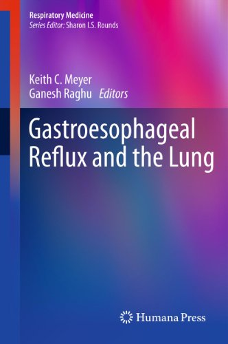 Gastroesophageal Reflux And The Lung (Respiratory Medicine)