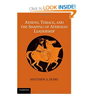 Athens, Thrace, and the Shaping of Athenian Leadership e-book