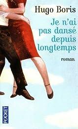 Édition spéciale - Je n'ai pas dansé depuis longtemps - Ne peut être vendu sépar