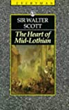 The Heart of Mid-Lothian (0460870904) by Scott, Walter