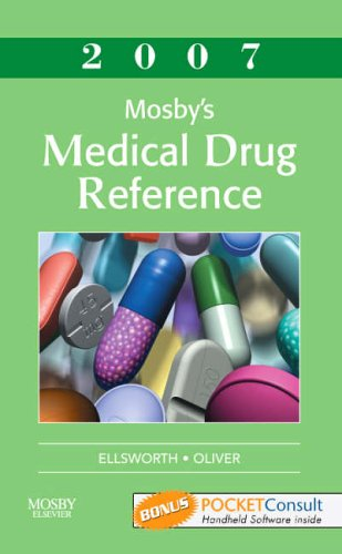Mosby's Medical Drug Reference 2007: Textbook with BONUS PocketConsult Handheld Software