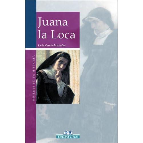 Juana la Loca (Mujeres en la historia series)